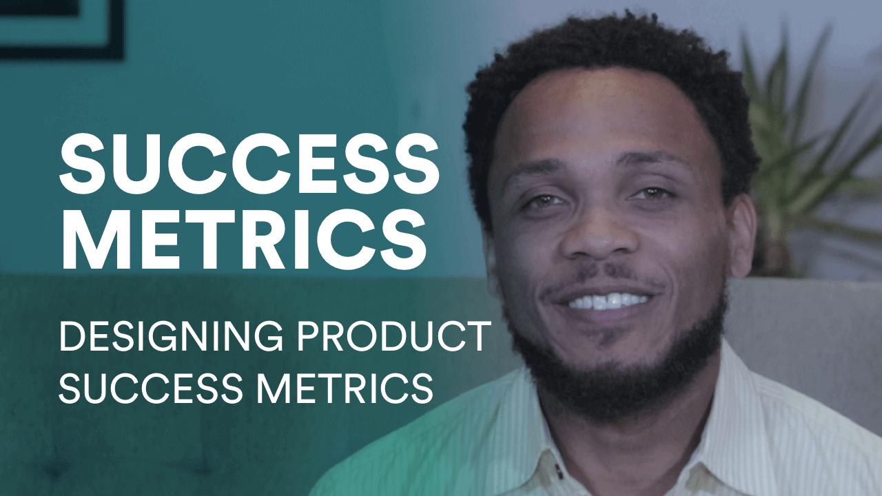 Product design success metrics video cover Anticio Duke